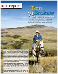 Interview with Tom Brokaw, Mountain Magazine, Winter 2011/2012